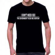 Черна мъжка тениска - I don't need sex