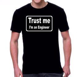 Черна мъжка тениска - Trust me, I'm an Engineer!