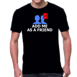 Черна мъжка тениска - Add me as a friend